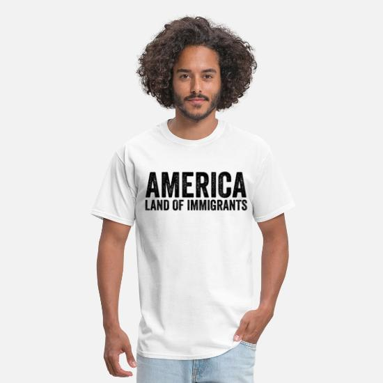 America T-Shirts - America Land Of Immigrants Anti Donald Trump Resis - Men's T-Shirt white