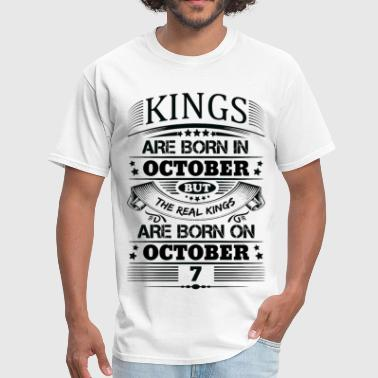 Real Kings Are Born On October 7 - Men's T-Shirt
