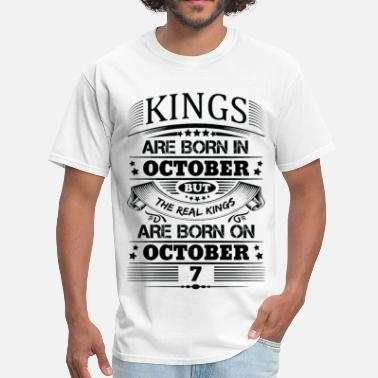 October 7 Real Kings Are Born On October 7 - Men's T-Shirt