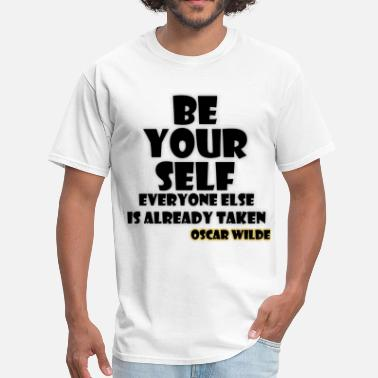 Oscar Wilde Quote - Be Yourself - Men's T-Shirt
