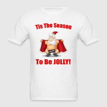 Tis The Season - Men's T-Shirt