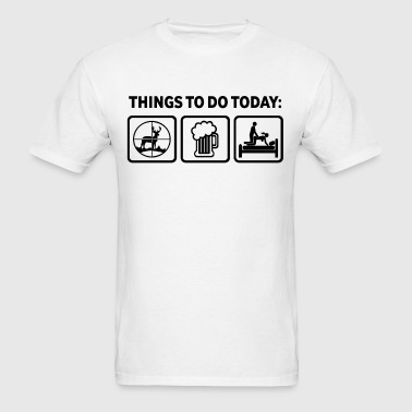 Deer Hunting Plan For Today - Men's T-Shirt