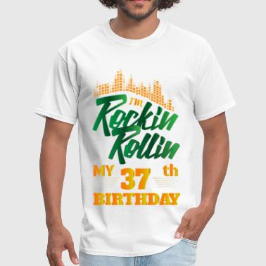 Rockin Rollin 37th Year Birthday Occasion - Men's T-Shirt