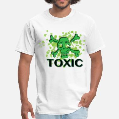 Toxic toxic - Men's T-Shirt