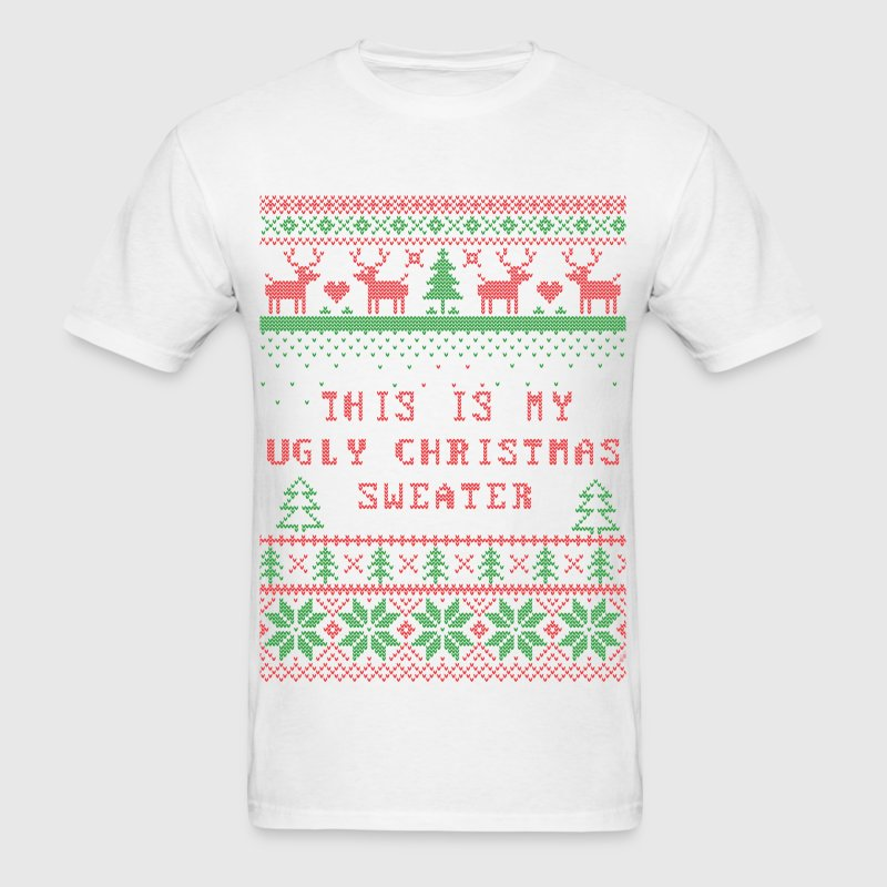 This Is My Ugly Christmas - Men's T-Shirt