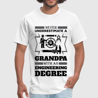 Never Underestimate A Grandpa With An Engineering - Men's T-Shirt