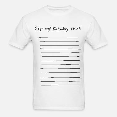 6916eb6d sign my birthday party shirt funny club pub bar 80 Men's T-Shirt ...