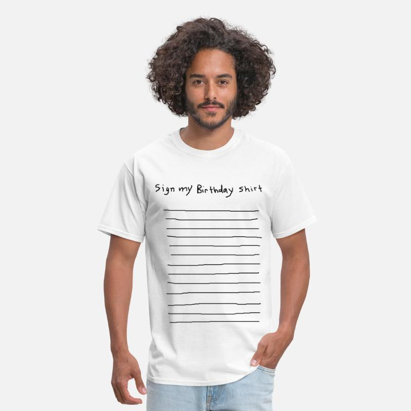 Birthday T-Shirts - sign my birthday party shirt funny club pub bar 80 - Men's T-Shirt white