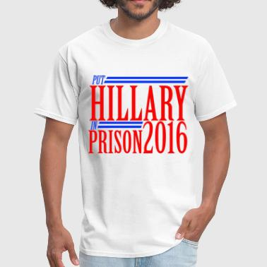 Hillary for Prison 2016 anti-hillary republican  - Men's T-Shirt