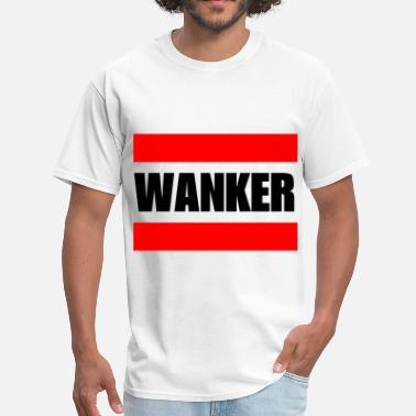 Wanker Face Wanker (White) - Men's T-Shirt