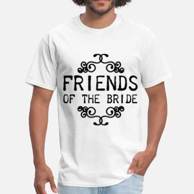 Friend Of The Bride FRIEND56.png - Men's T-Shirt