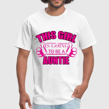 THIS GIRL IS GOING TO BE A AUNTIE	 - Men's T-Shirt