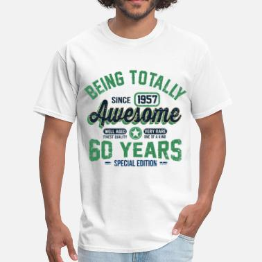 Made In 1957 60 Years Of Being Awesome 60 Years Of Being Awesome - Men's T-Shirt