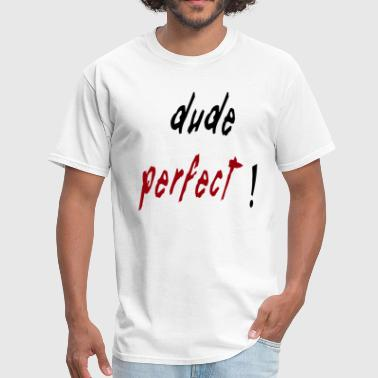 Dude perfect - Men's T-Shirt