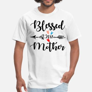 Blessed Mother Blessed Mother Est.2017 - Men's T-Shirt