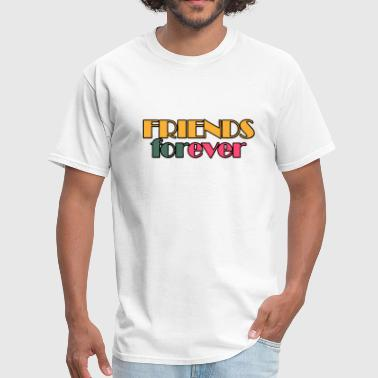 Friends forever - Men's T-Shirt