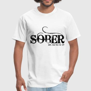 Not-sober SOBER - Men's T-Shirt