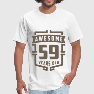 59 Years Old Awesome 59 Years Old - Men's T-Shirt