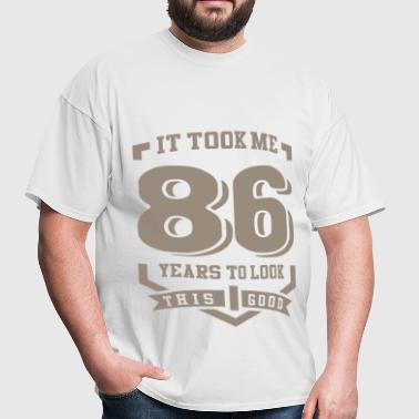 It Took Me 86 Years - Men's T-Shirt