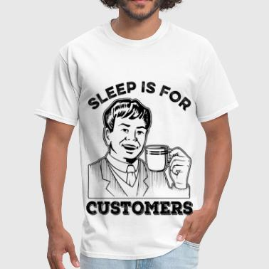 Sleep is for... - Men's T-Shirt
