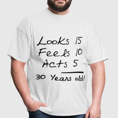 30 years old 112.png - Men's T-Shirt