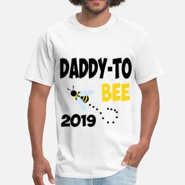 Daddy To Bee daddy 2019 112.png - Men's T-Shirt