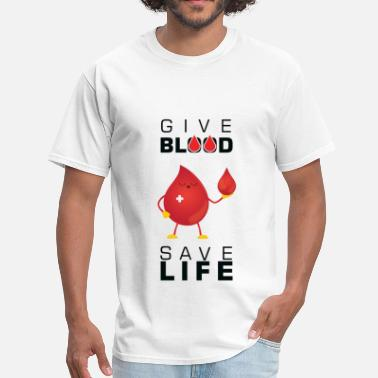 Donation Blood donation - Give blood save life - Men's T-Shirt