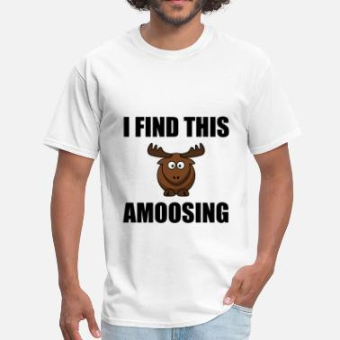 Canadian Wildlife Find This Amoosing Moose - Men's T-Shirt