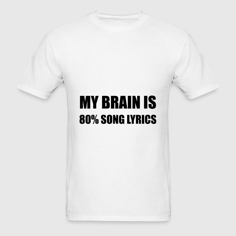 My Brain Is 80 Percent So - Men's T-Shirt