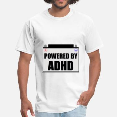 Adhd Humor Powered By ADHD - Men's T-Shirt