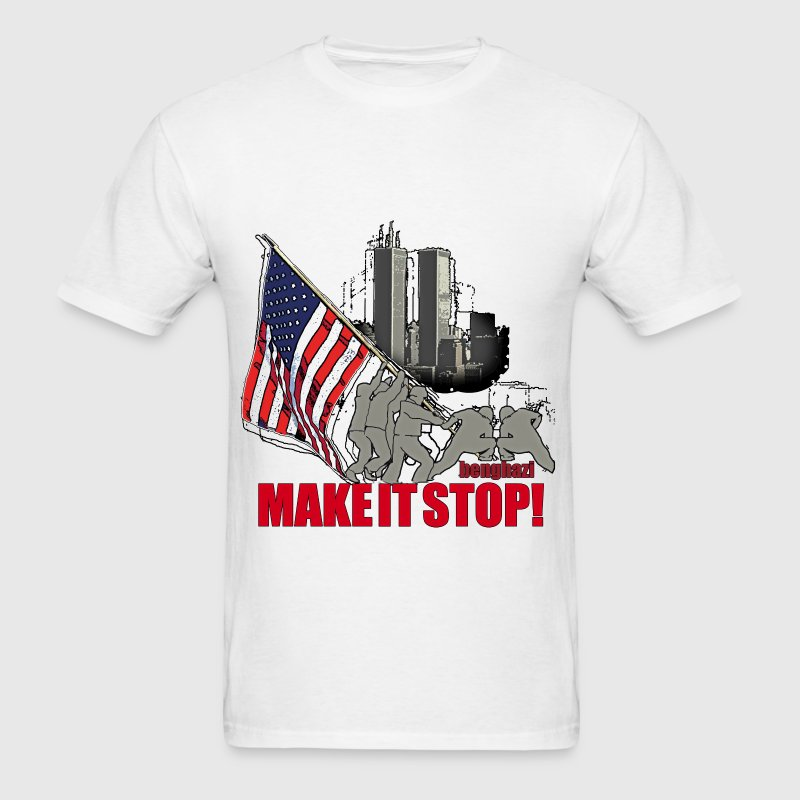 Make it stop, 9 11 - Men's T-Shirt