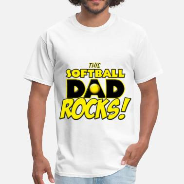 Softball Dad Clothes This Softball Dad Rocks - Men's T-Shirt