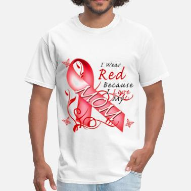 Wear I Wear Red Because I Love My Mom - Men's T-Shirt