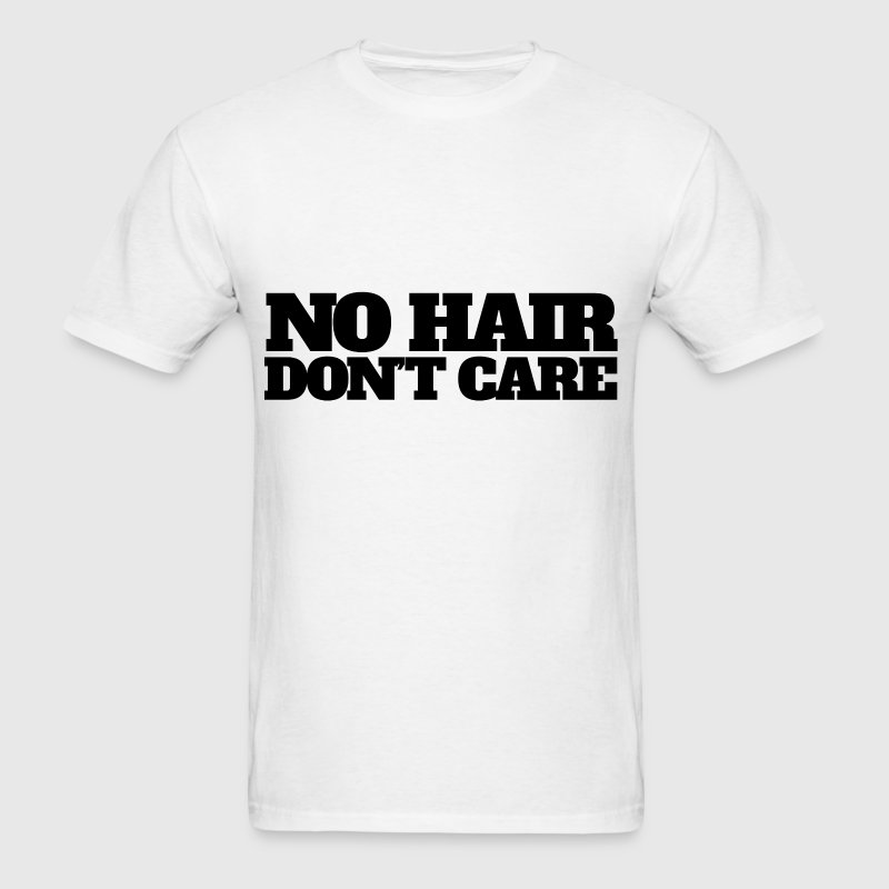 No hair don't care bald humor - Men's T-Shirt