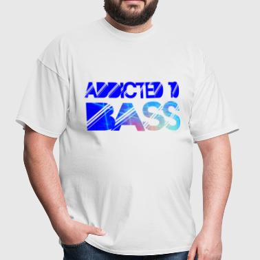 Addicted to Bass - Men's T-Shirt