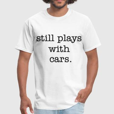 stillplays_with_cars_type_stacked - Men's T-Shirt