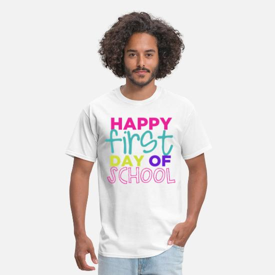 School T-Shirts - Happy First Day of School Teachers T-Shirts - Men's T-Shirt white