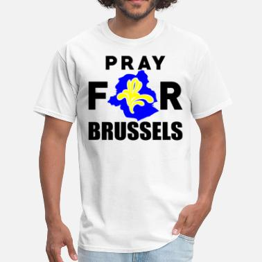 Terrorist Attack On Brussels Pray For Brussels - Men's T-Shirt