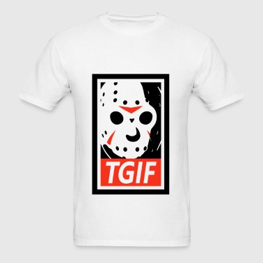 Jason TGIFJason TGIF - Men's T-Shirt
