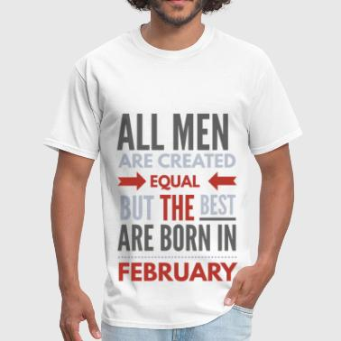 February birthday saying - Men's T-Shirt