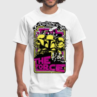 The Force The Force - Men's T-Shirt