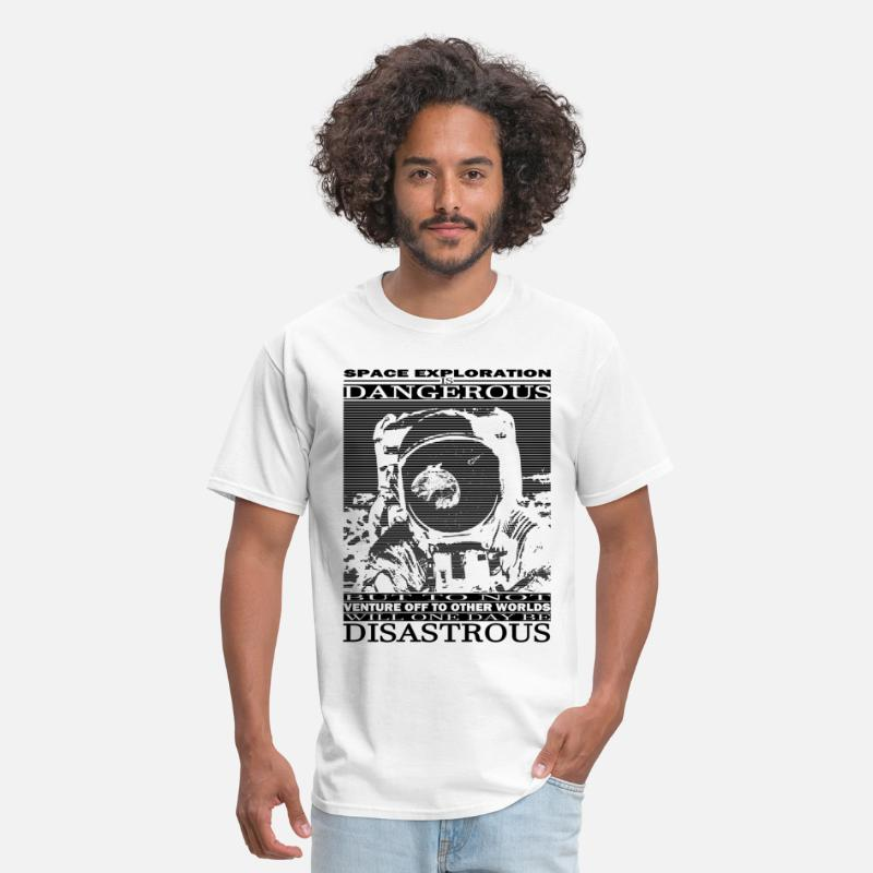 Carl T-Shirts - Space Exploration is Dangerous - Men's T-Shirt white
