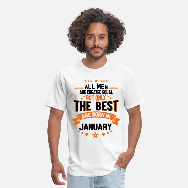 Capricorn T-Shirts - All Men Created Equal But The Best Born In January - Men's T-Shirt white