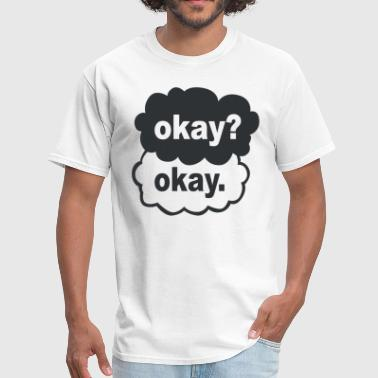 OK OK - Men's T-Shirt