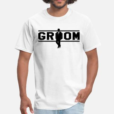 Groom Best Man Groom - Men's T-Shirt