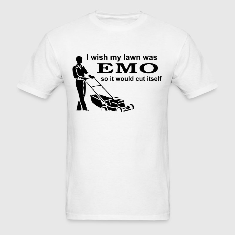 I Wish my Lawn was Emo... - Men's T-Shirt