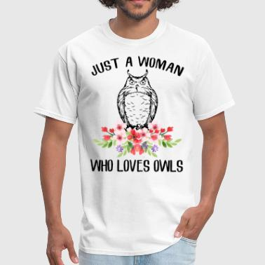 just a woman who loves owls friend t shirts - Men's T-Shirt