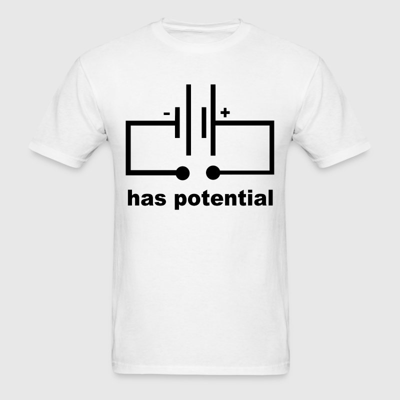 Has Potential - Men's T-Shirt