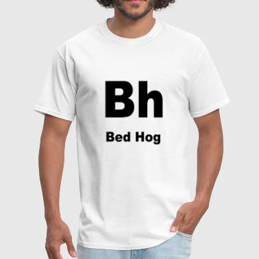 Bed Hog - Men's T-Shirt