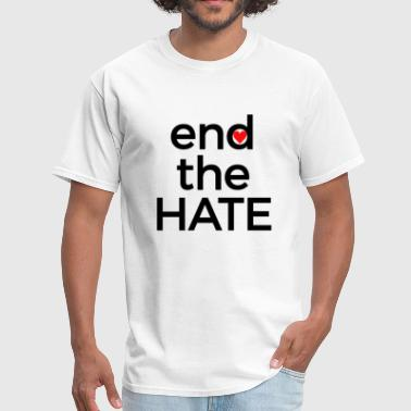 End-racism End the Hate Peace Harmony Stop Racism Bullying Hatred Be Kind Black - Men's T-Shirt